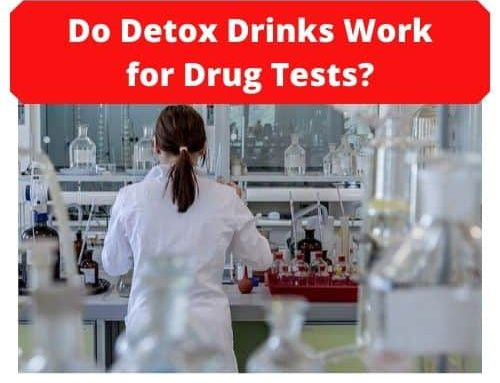Do Detox Drinks Work for Drug Tests?